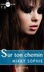 Sur ton chemin - tome 5 (ebook)