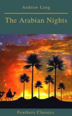 The Arabian Nights (Best Navigation, Active TOC)(Feathers Classics) (ebook)