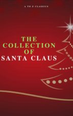 The Collection of Santa Claus (Illustrated Edition) (ebook)