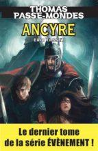 Thomas Passe-Mondes : Ancyre (ebook)