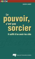 Le pouvoir, c'est pas sorcier (ebook)
