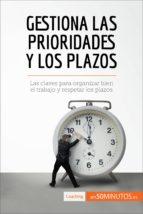 Gestiona las prioridades y los plazos (ebook)