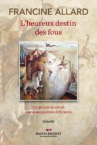 L'heureux destin des fous (ebook)