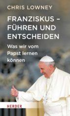 Franziskus - Führen und entscheiden (ebook)