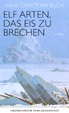 Elf Arten, das Eis zu brechen (ebook)