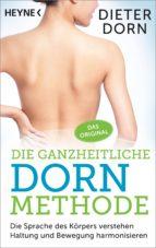 Die ganzheitliche Dorn-Methode (ebook)
