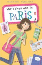 Wir sehen uns in Paris (ebook)