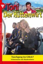 Toni der Hüttenwirt 220 – Heimatroman (ebook)