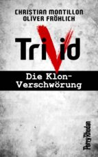 PERRY RHODAN-Trivid Komplettpaket (Band 1-6) (ebook)
