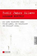 Zwölf Jahre Sklave - 12 Years a Slave (ebook)