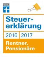 STEUERERKLÄRUNG 2016/2017 - RENTNER, PENSIONÄRE