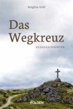 Das Wegkreuz (ebook)