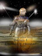 BODYGUARD DER STERNE BAND 1 ( DIE NEUE HEIMAT )
