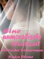 EINE UNMORALISCHE HOCHZEIT