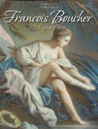 Francois Boucher: 270 Colour Plates (ebook)