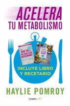 Acelera tu metabolismo (Paquete digital) (Colección Vital) (ebook)
