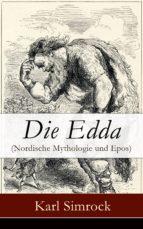 Die Edda (Nordische Mythologie und Epos) - Vollständige deutsche Ausgabe (ebook)