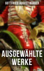 Ausgewählte Werke von Gottfried August Bürger (ebook)