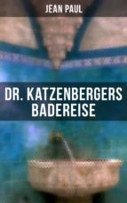 Dr. Katzenbergers Badereise (ebook)
