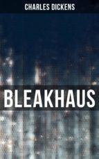 Bleakhaus (Vollständige Ausgabe) (ebook)