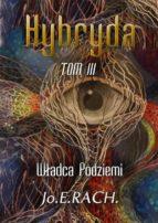 Hybryda. Tom 3 (ebook)