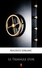 Le Triangle d'or (ebook)