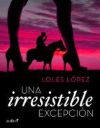 Una irresistible excepción (ebook)