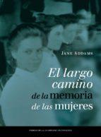 El largo camino de la memoria de las mujeres (ebook)
