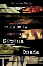 FILLS DE LA SETENA ONADA