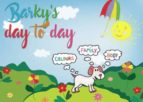 BARKY´S DAY-TO-DAY