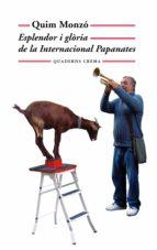 Esplendor i glòria de la Internacional Papanates (ebook)
