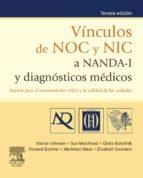 Vínculos de NOC y NIC a NANDA-I y diagnósticos médicos (ebook)