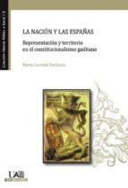 La nacion y las españas (ebook)