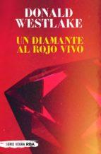 Un diamante al rojo vivo (ebook)