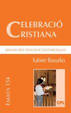 CELEBRACIÓ CRISTIANA, MINIATURES TEOLOGICOLITÚRGIQUES