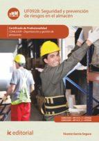 Seguridad y prevención de riesgos en el almacén. COML0309  (ebook)