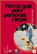 Perros guía para personas ciegas (ebook)