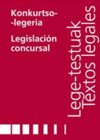 KONKURTSO-LEGERIA/LEGISLACIÓN CONSURSAL
