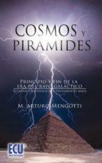 Cosmos y Pirámides