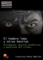El hombre lobo y otras bestias (ebook)