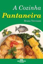 A Cozinha Pantaneira (ebook)