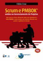 Scrum e PMBOK unidos no Gerenciamento de Projetos (ebook)