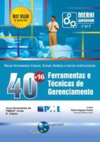 40 + 16 FERRAMENTAS E TÉCNICAS DE GERENCIAMENTO