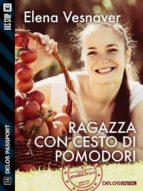 Ragazza con cesto di pomodori (ebook)