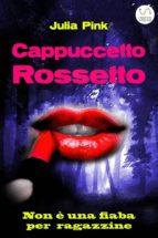 Cappuccetto Rossetto (ebook)