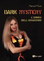 Dark Mystery - L'ombra dell'assassino (ebook)