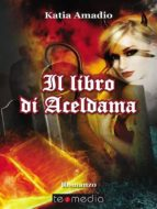 Il libro di Aceldama (ebook)