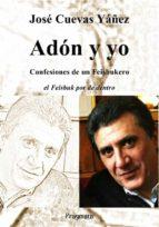 Adón y yo