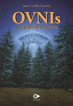 Ovnis, los mejores testigos (ebook)