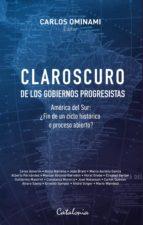 Claroscuro de los gobiernos progresistas  (ebook)